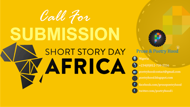 call for submission - short story africa by Prose & Poetry Hood