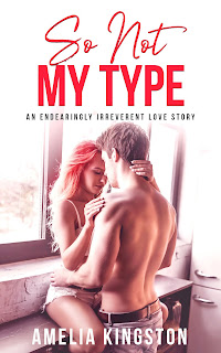 Goddess Fish Promotions Book Blast: So Not My Type by Amelia Kingston