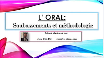 L'oral: Soubassements et lignes méthodologiques
