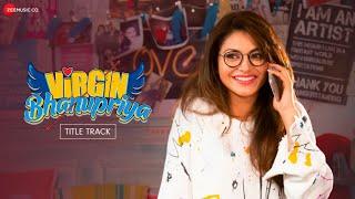 Virgin Bhanupriya Title Track Lyrics in Hindi
