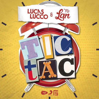 Lucas Lucco - Tic Tac (feat. MC Lan) download