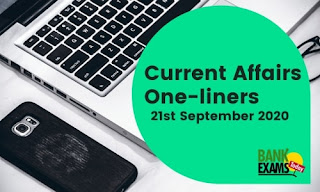 Current Affairs One-Liner: 21st September 2020