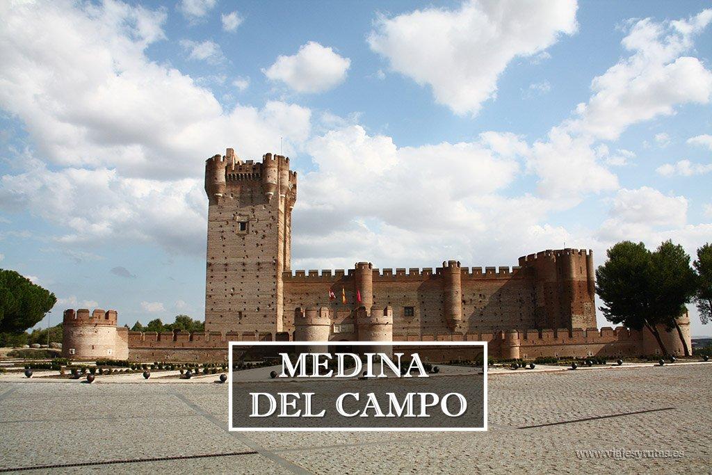 Ruta turística por Medina del Campo, Valladolid