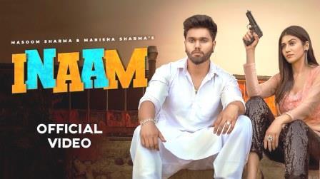 Inaam Lyrics - Masoom Sharma & Manisha Sharma - Download Video or MP3 Song