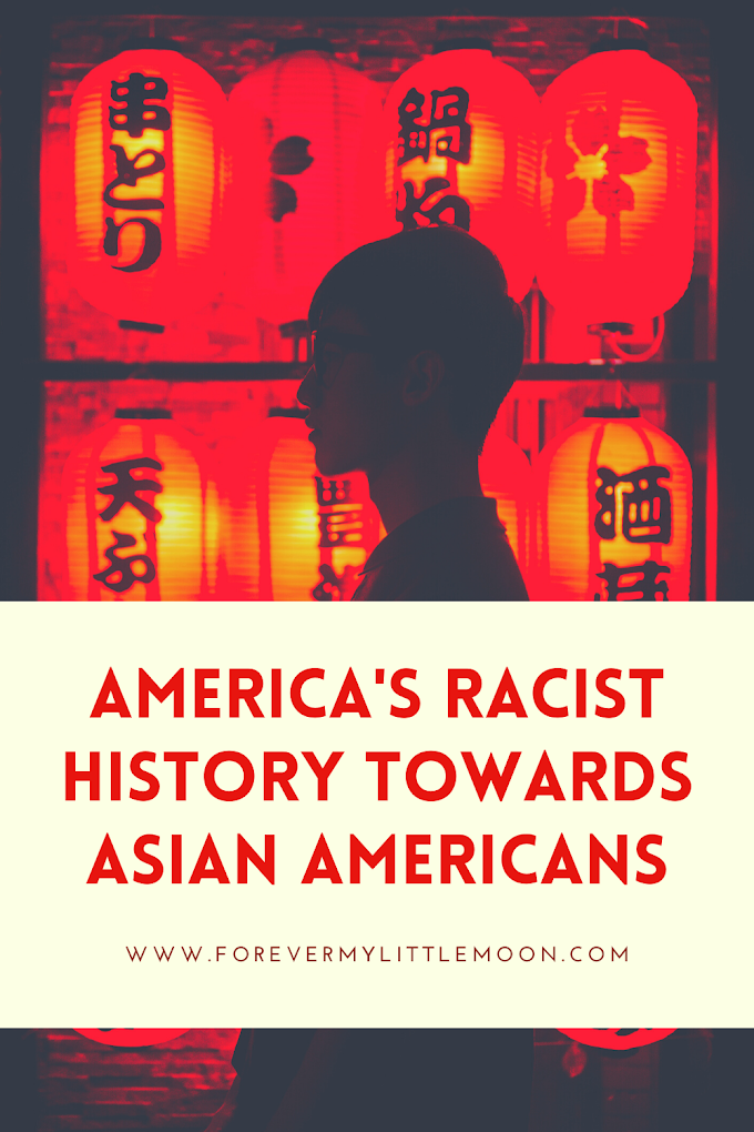 America's Racist History Towards Asian Americans