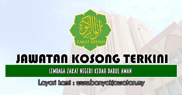Jawatan Kosong 2019 di Lembaga Zakat Negeri Kedah Darul Aman