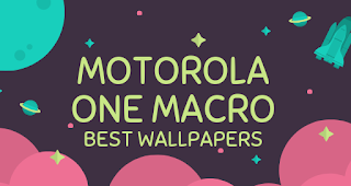 Motorola One Macro best wallpapers