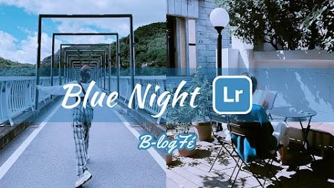 How to Lightroom Preset - Blue Night - | Lightroom