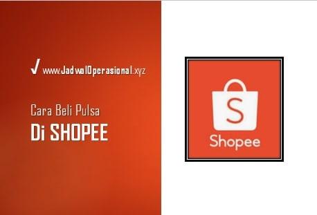 cara beli pulsa di Shopee
