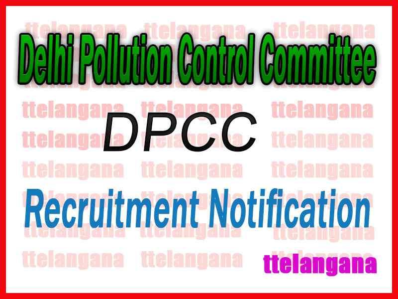 Delhi Pollution Control Committee DPCC Recruitment Notification