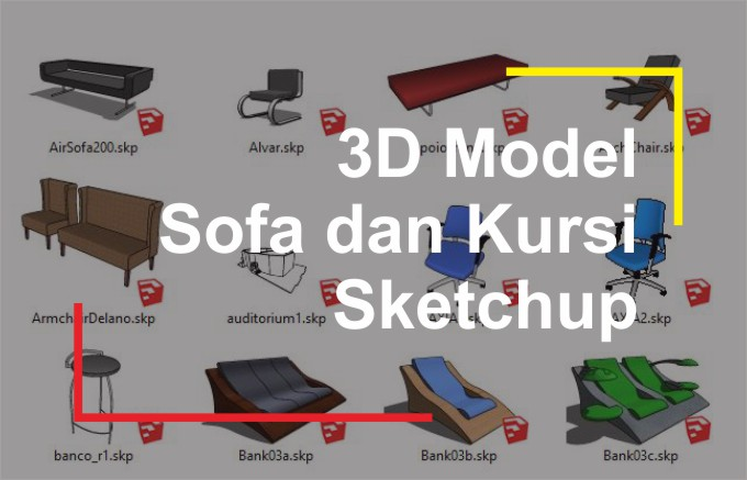 Download 3D Sofa dan Kursi File Sketchup