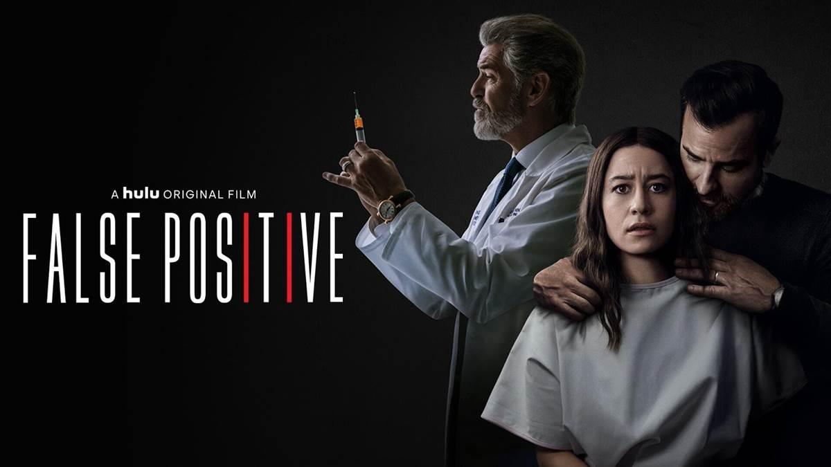 Filme: False Positive (2021)