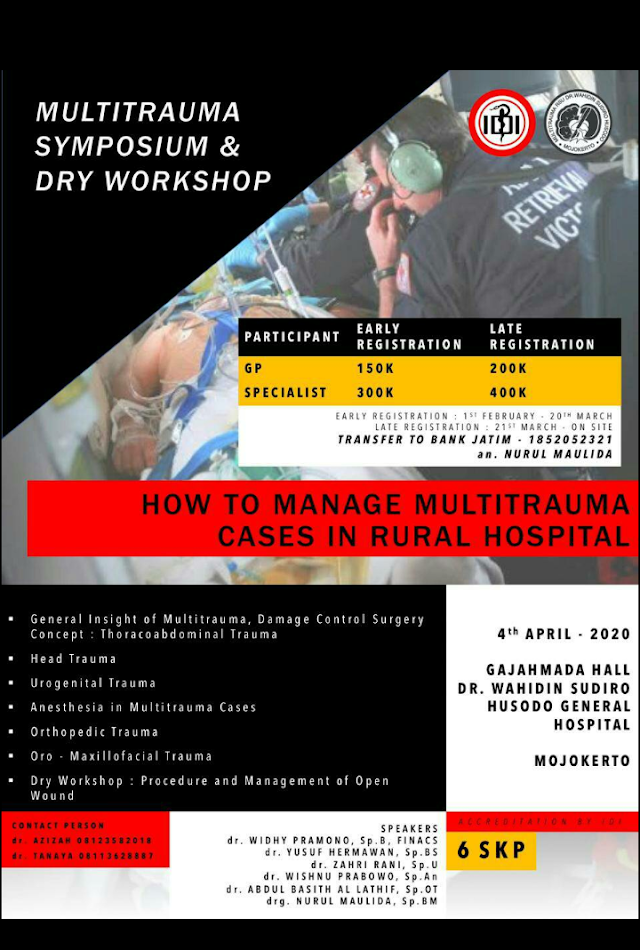 "Multitrauma Symposium & Dry Workshop : "" How to Manage Multitrauma Cases in Rural Hospital """