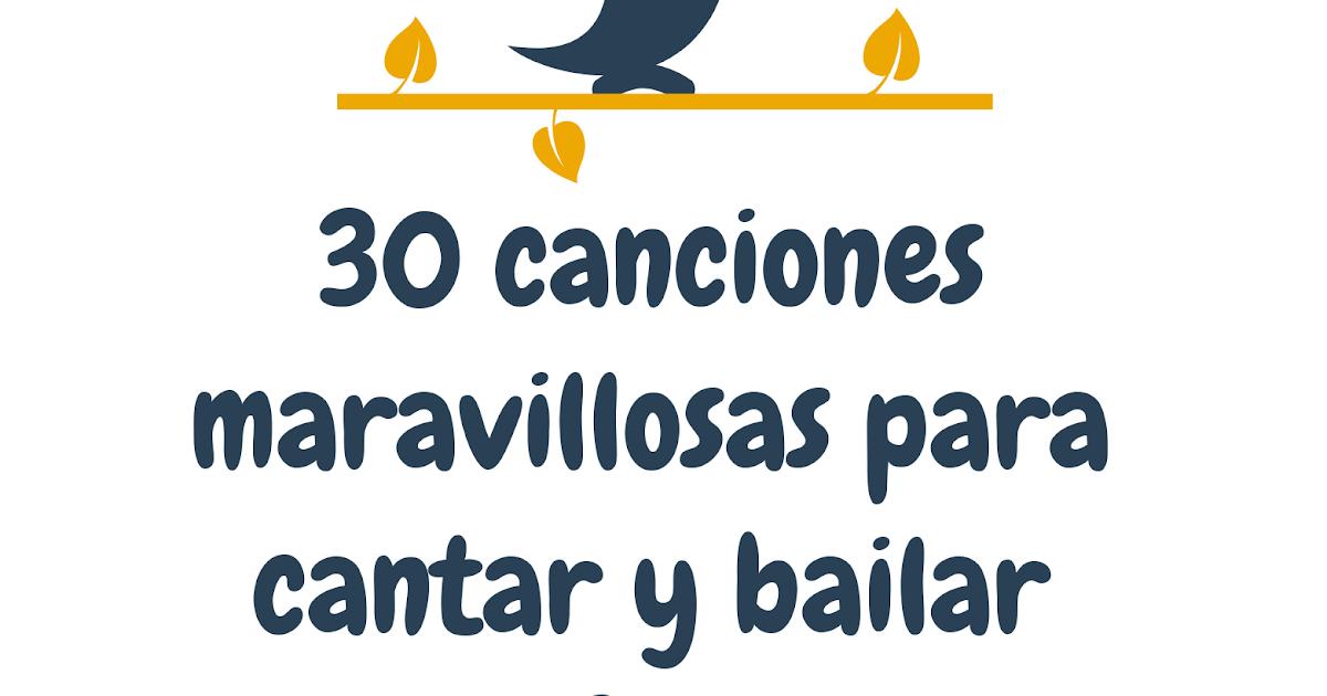Ayuda Para Maestros 30 Canciones Maravillosas Para Cantar Y Bailar En Familia