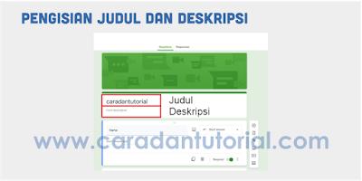 Judul dan deskripsi google form