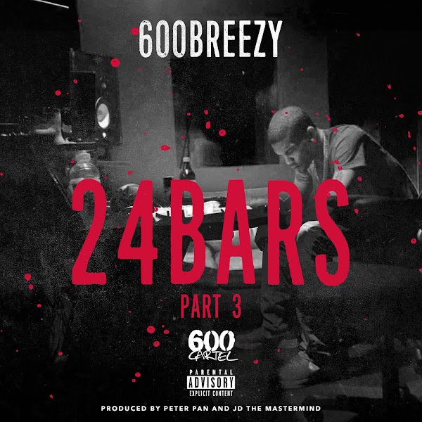 600breezy - 24 Bars, Pt. 3 Cover