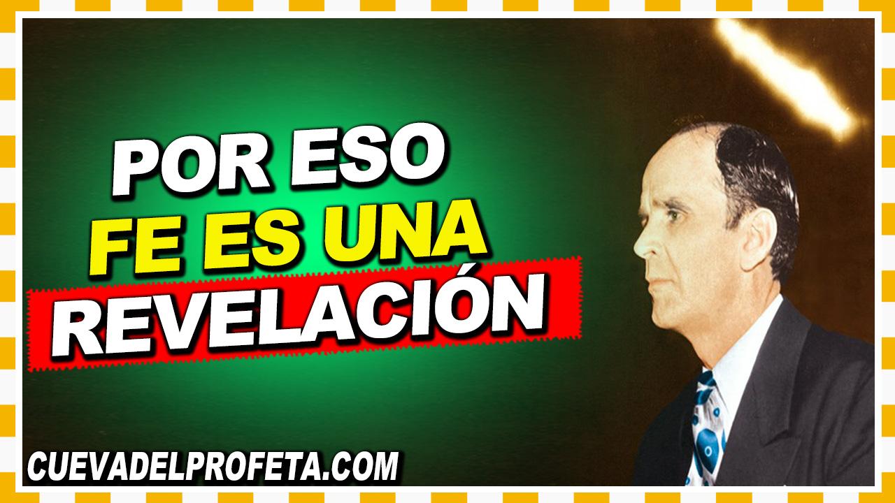 Fe es una revelación - William Branham en Español