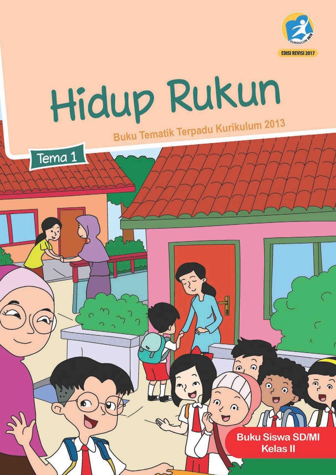 Download Buku Tema 1 Kelas 1 Sd : download, kelas, Hidup, Rukun, Kelas, Kurikulum, Edisi, Revisi, Download, Tematik