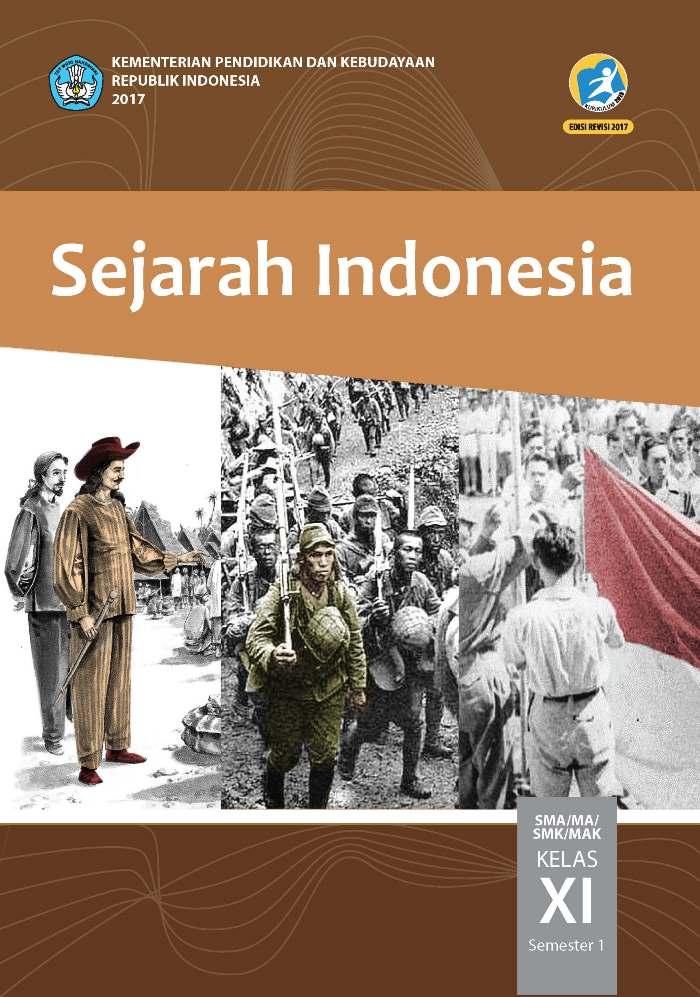 Buku Siswa SMA/MA Kelas XI Sejarah Indonesia Semester 1