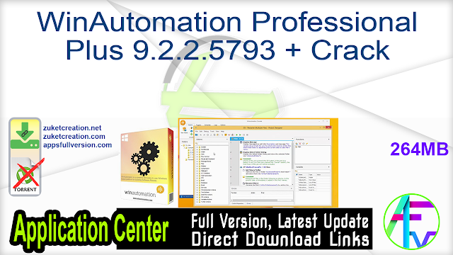 WinAutomation Professional Plus 9.2.2.5793 + Crack