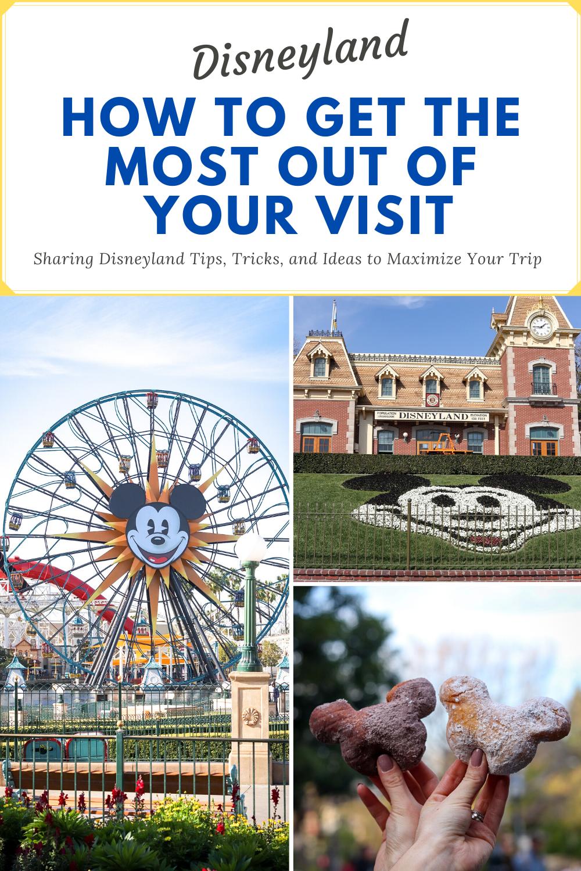 Maximizing Your Disneyland Trip
