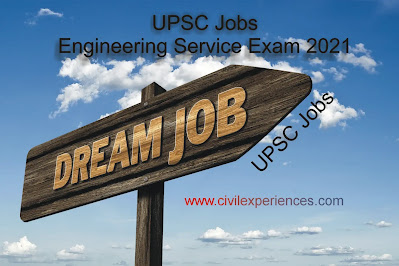 UPSC Jobs: Engineering Service Exam 2021
