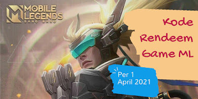 Kode Rendeem Game ML Per 3 April 2021