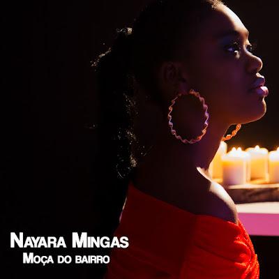 Nayara Mingas - Moça do Bairro (Kizomba (2019)[DOWNLOAD]