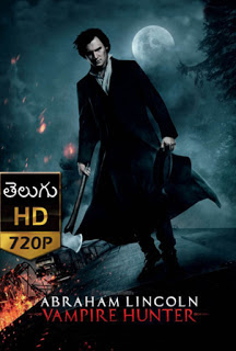 Abraham Lincoln Vampire Hunter (2012) 720p Telugu Dubbed Movie Download-Andhra Talkies