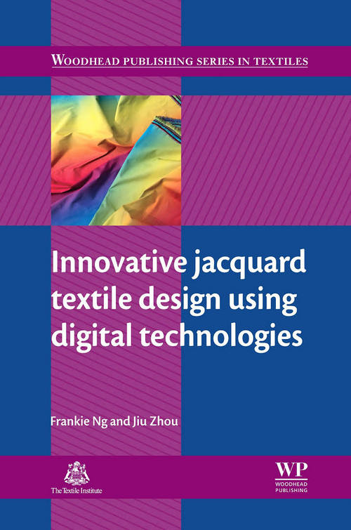 Innovative Jacquard Textile Design Using Digital Technologies