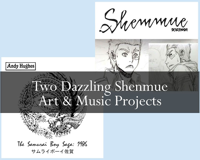 Two Dazzling Shenmue Art & Music Projects
