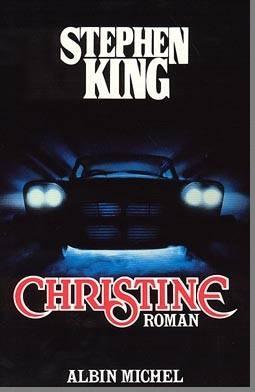 Roman classique : Christine , de Stephen King