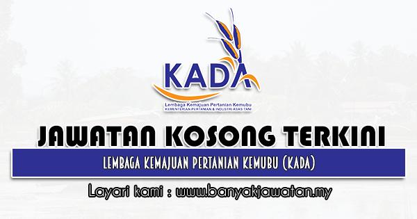 Jawatan Kosong 2021 di Lembaga Kemajuan Pertanian Kemubu (KADA)