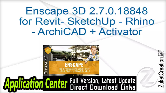 Enscape 3D 2.7.0.18848 for Revit- SketchUp – Rhino – ArchiCAD + Activator