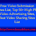 Free Video Submission Sites List 2017, Top 50+ High PR Video Advertising Sites, Best Video Sharing Sites List