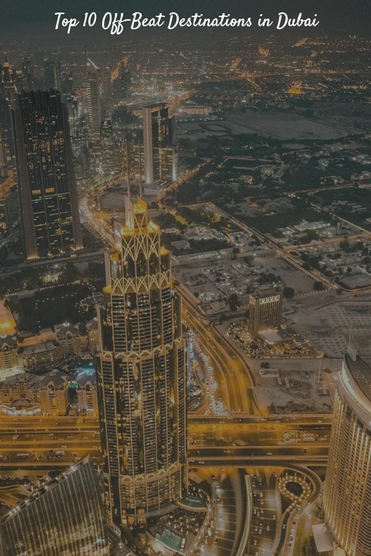 Top 10 Off-Beat Destinations in Dubai