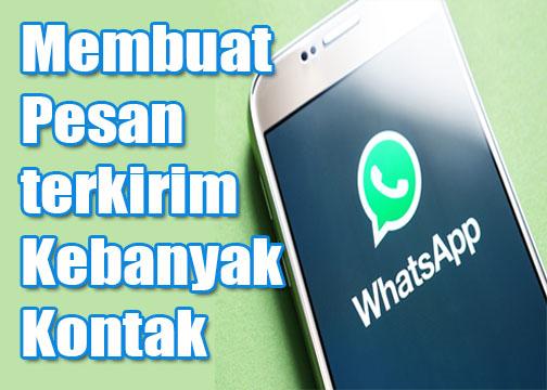 membuat broadcast di whatsapp