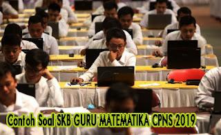 Contoh- soal -skb –guru- matematika- cpns -2019