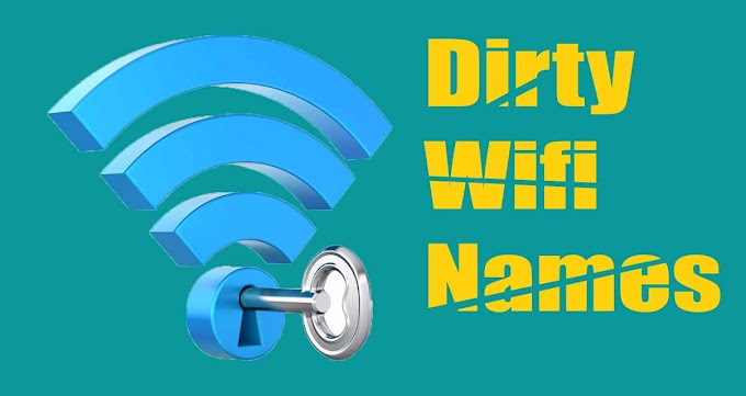100 Dirty wifi names to impress people around you