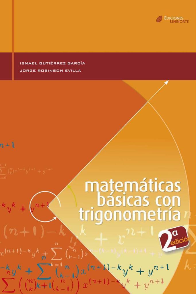 Matemáticas básicas con trigonometría, 2da Edición – Ismael Gutiérrez García
