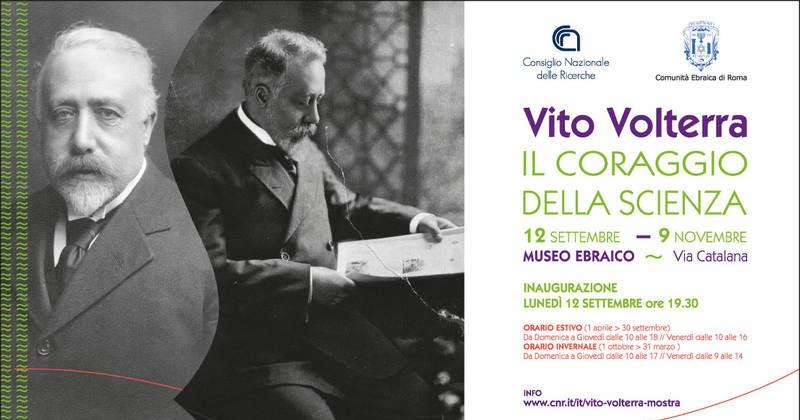 Vito Volterra. Il coraggio della scienza. Roma, dal 12 Settembre al 9 Novembre 2016