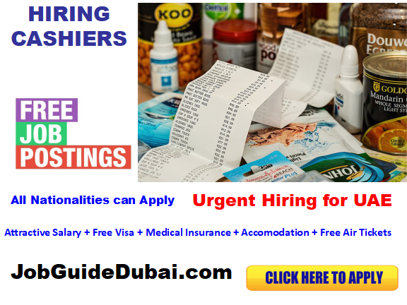 FREE VISA Cashier jobs in Dubai for best and group company  with attractive salary and benefits in UAE