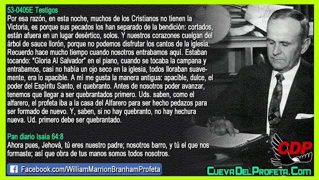 Ud. primero debe ser quebrantado - William Branham en Español