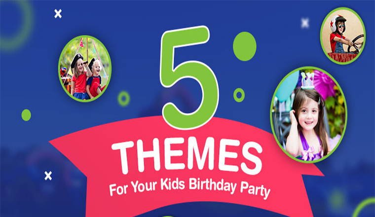 5 Themes For Your Kids Birthday Party #infographic