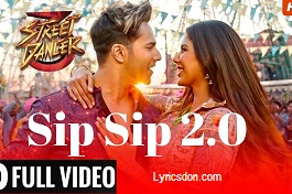 New Punjabi song Sip Sip 2.0 has taken from Street Dancer 3D  and sung by  Garry Sandhu, Jasmine Sandlas. Sip Sip 2.0 Song Lyrics has written by Garry Sandhu x Kumaar and music has given by Tanishk Bagchi. This song released by T-Series.