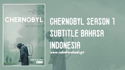 Chernobyl Season 1 Batch Lengkap Subtitle Indonesia