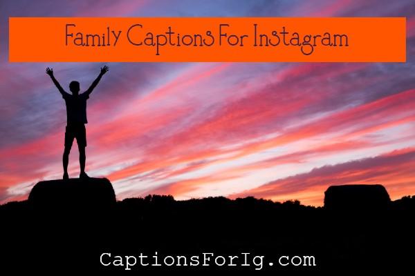 Family-Captions-For-Instagram