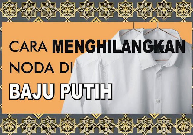 cara-menghilangkan-noda-di-baju-putih