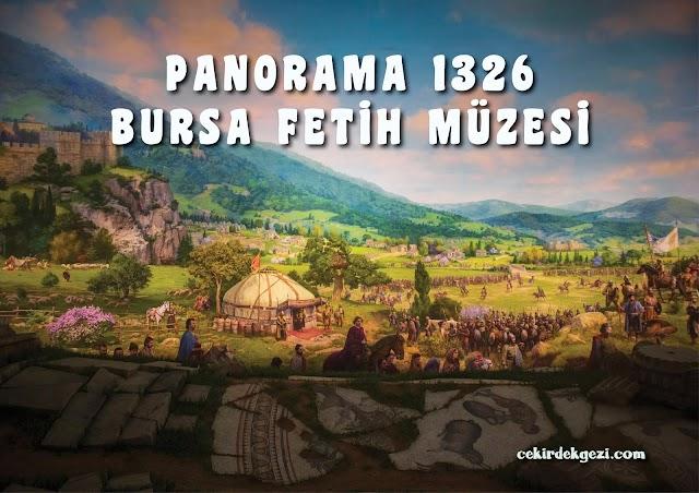 PANORAMA 1326 BURSA FETİH MÜZESİ