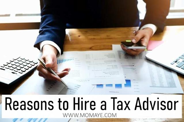 Reasons to Hire a Tax Advisor